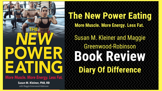 the new power eating more muscle more energy less fat books book review blog diary of difference diaryofdifference